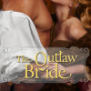 The Outlaw Bride – Kelly Boyce (5 Stars)