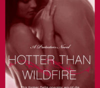 Hotter than Wildfire by Lisa Marie Rice (5 Stars)