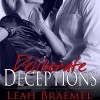 A Nix BDSM Review : Deliberate Deceptions by Leah Braemel (3.5 Stars)
