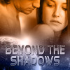 Beyond the Shadows – Cassidy Hunter