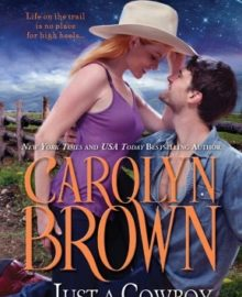 A Nix Cowboy Review – Just a Cowboy and His Baby by Carolyn Brown (2.5 Stars)