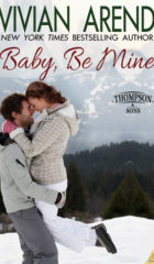 A Nix Contemp Review : Baby, Be Mine by Vivian Arend (4.5 Stars)