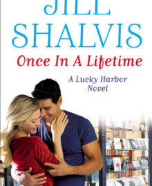 A Nix Contemporary Review : Once in a Lifetime by Jill Shalvis (4.5 Stars)