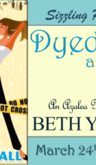 Book Blast & Giveaway : Dyed and Gone by Beth Yarnell (Incl. Kindle giveaway)