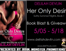 Delilah Devlin Release Day Blast & Giveaway : Her Only Desire