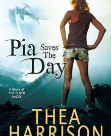 A Nix Review – Pia Saves the Day by Thea Harrison (5 Stars)