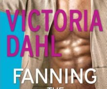 A Nix Review – Fanning the Flames by Victoria Dahl (4.5 Stars)
