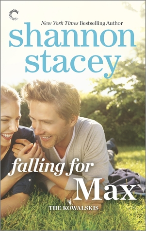 A Nix Review : Falling for Max by Shannon Stacey (4 Stars)