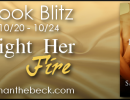 Blog Tour & Giveaway : Light Her Fire by Samanthe Beck (#NSFW)