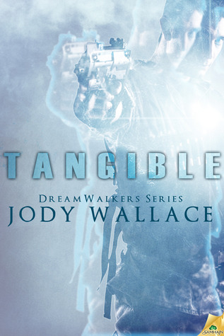 Review Post : Tangible by Jody Wallace (3.5 Stars) (A short review)
