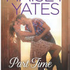 Review Post : Part Time Cowboy by Maisey Yates (4.5 Stars)