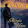 Review Post : Shards of Hope by Nalini Singh (5 Stars)