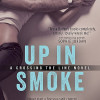 Review Post : Up in Smoke by Tessa Bailey (4.5 Stars)