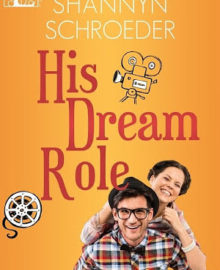 Review – His Dream Role by Shannyn Schroeder (3 Star Rating)