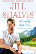 Review Post : Nobody But You by Jill Shalvis (4 Stars)