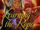 Review Post – Learning the Ropes by Kim Dare (3.5 Stars)