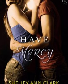 Review Post – Have Mercy by Shelley Ann Clark (4 Stars)
