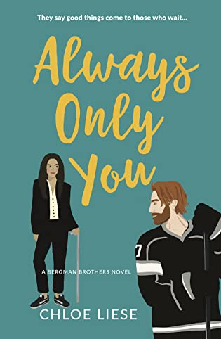 Always Only You (Bergman Brothers, #2) by Chloe Liese